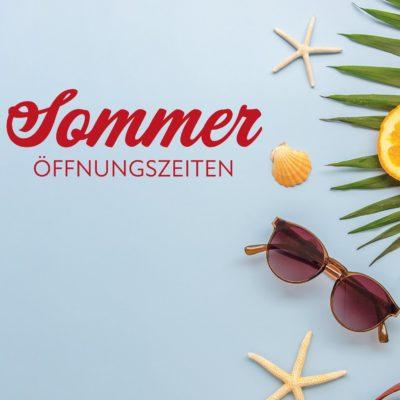 Sommer Öffnungszeiten